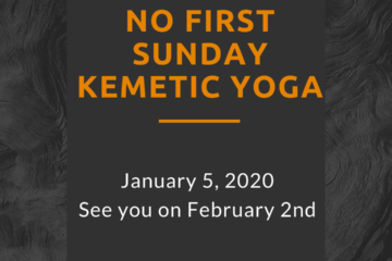 No Kemetic Yoga Jan 5, 2020